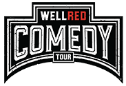 Well Red Comedy Tour